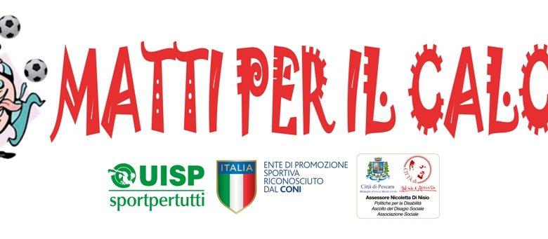"""Photo of PESCARA, FINO AL 7 OTTOBRE IL TORNEO """"MATTI PER IL CALCIO"""""""